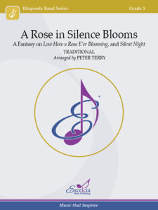 A Rose in Silence Blooms