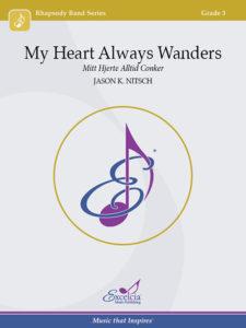 My Heart Always Wanders