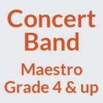 Concert Band Grade 4 & Up