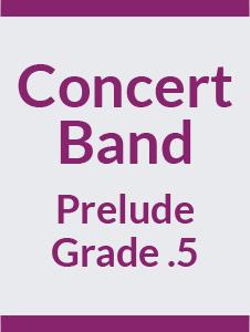 Concert Band Grade .5