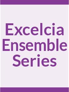 Excelcia Ensemble Series