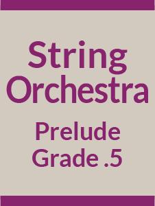 String Orchestra Grade .5