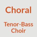 Tenor-Bass Choir